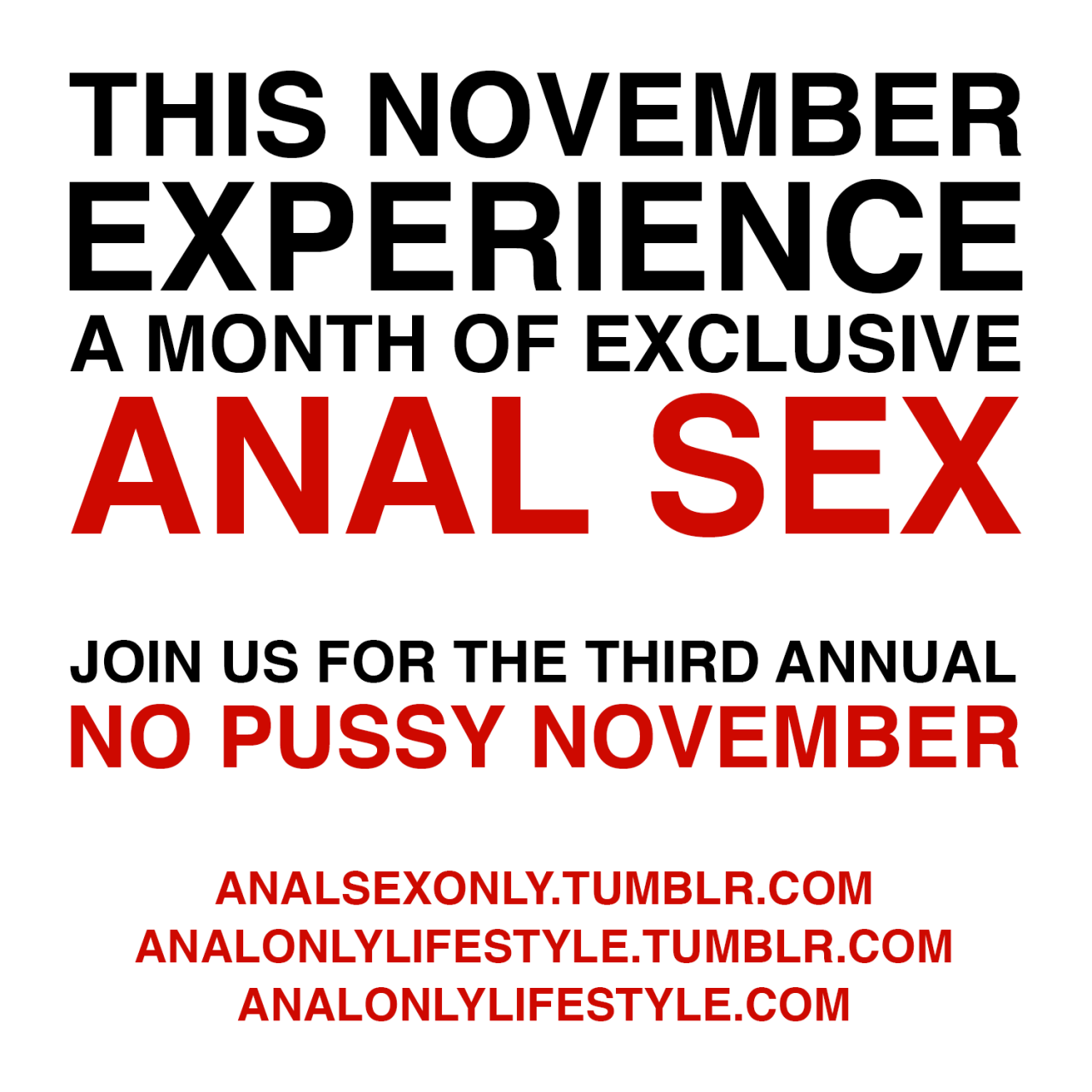 This November Experience A Month of Exclusive Anal Sex - Join Us In The Third Annual No Pussy November