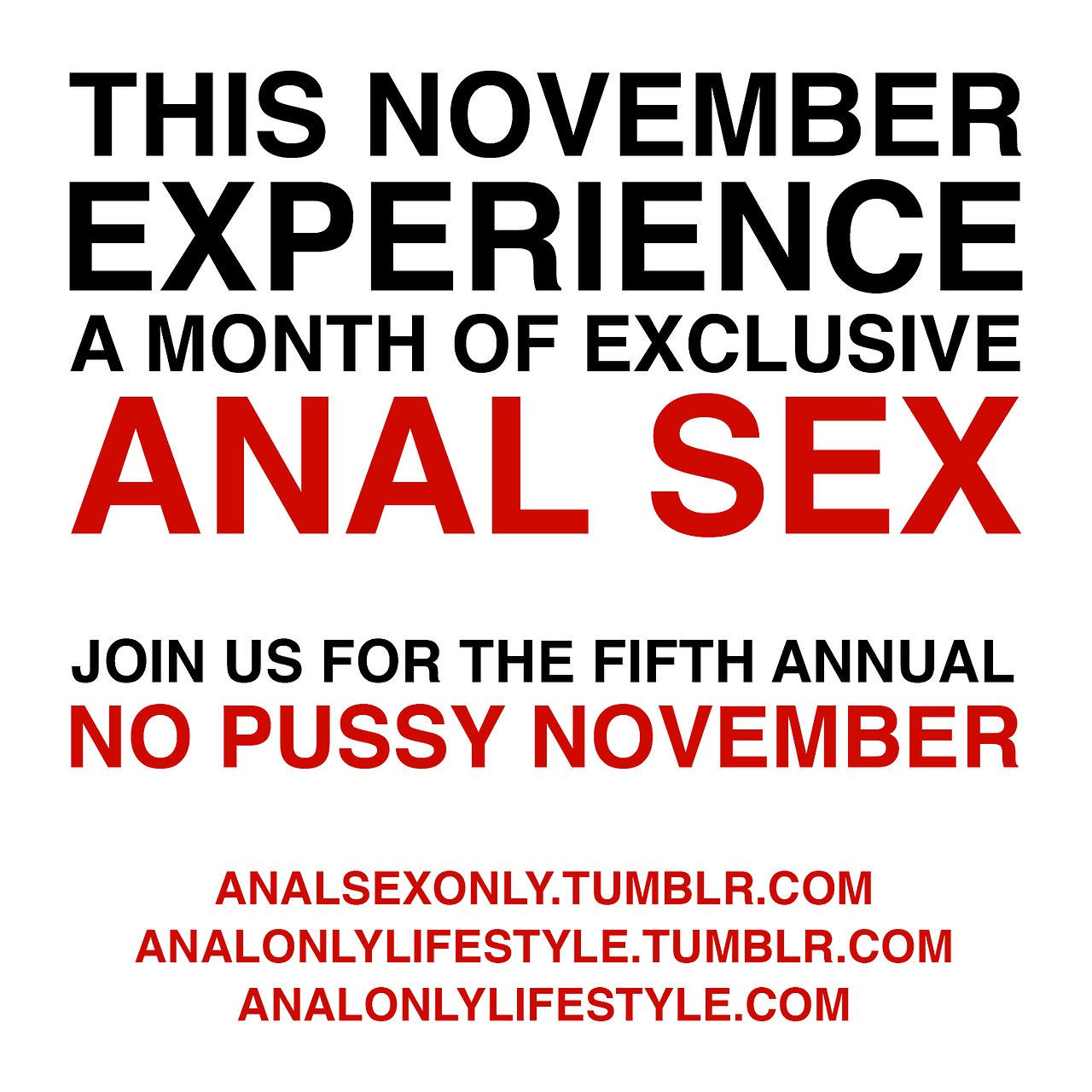 This November Experience A Month of Exclusive Anal Sex - Join Us In The Fifth Annual No Pussy November