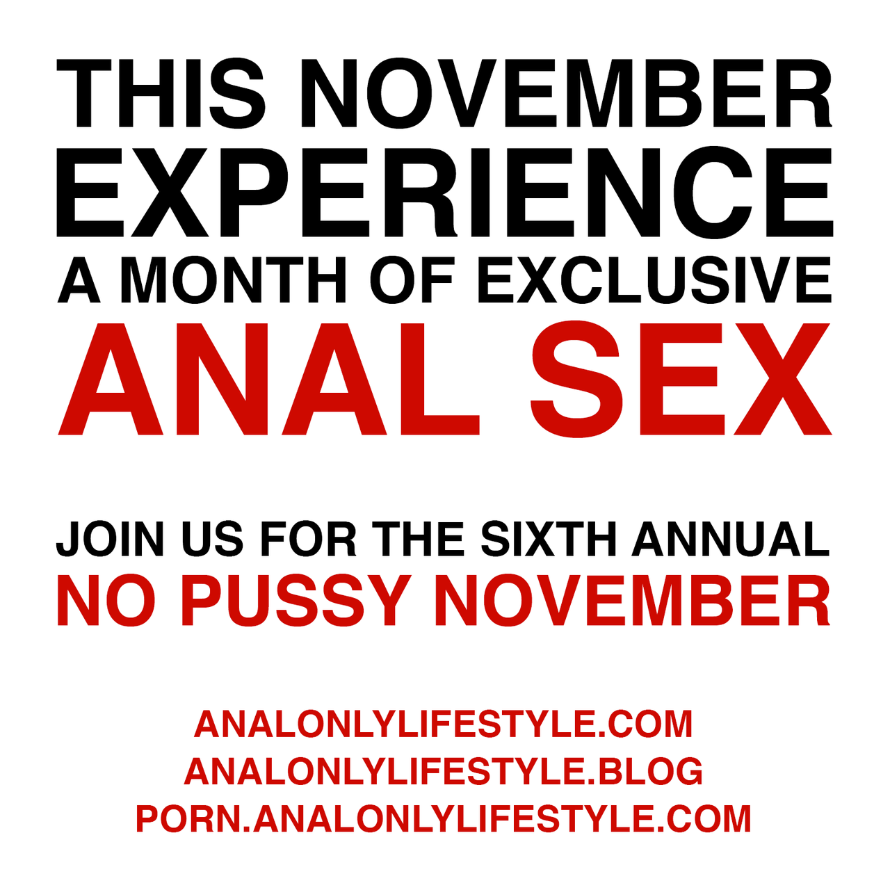 This November Experience A Month of Exclusive Anal Sex - Join Us For The Sixth Annual No Pussy November